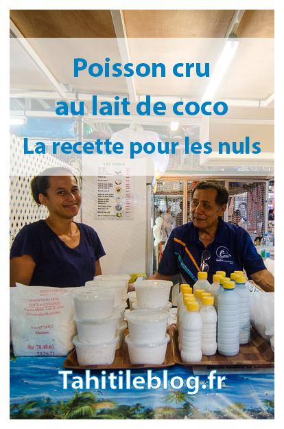 Le poisson cru au lait de coco est un des grands classiques de la cuisine tahitienne. Découvrez la recette simple, rapide et délicieuse!