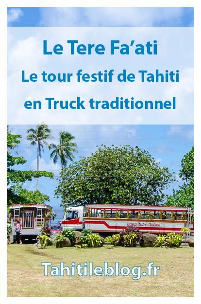 Tere Faati 2017: embarquez dans un truck pour faire le tour de Tahiti Nui en musique. Ambiance de fête au cœur de la culture polynésienne.